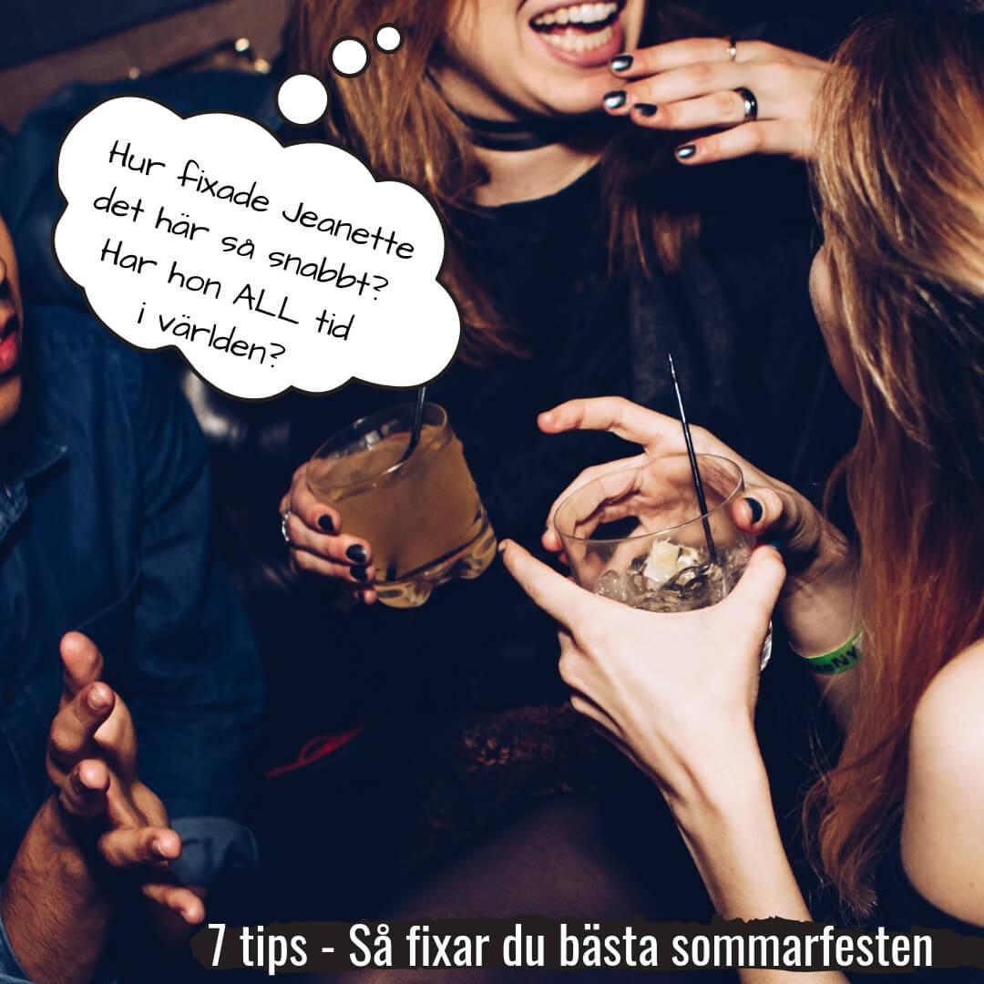 7 tips så fixar du bästa sommarfesten